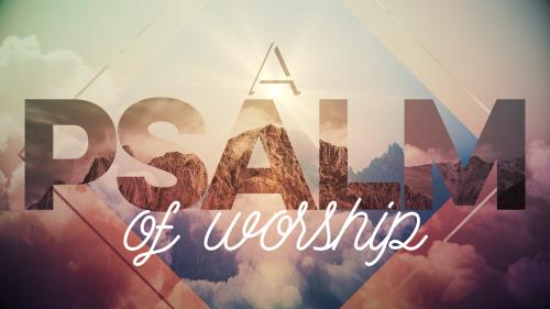 Psalms of Praise and Worship