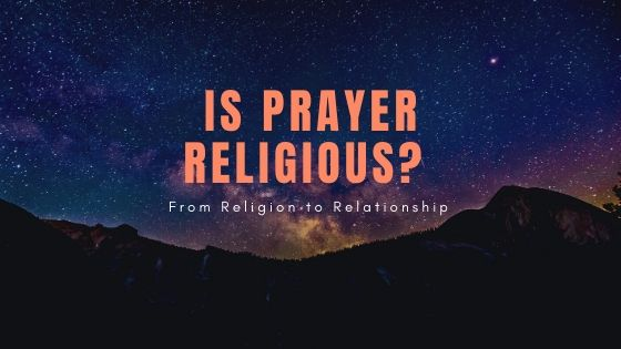 Is Prayer Religious
