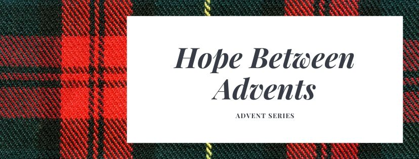 Hope Between Advents